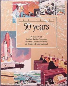 Collins Radio Books: First 50 Years History Collins Radio Company 60 Year Anniversary SC Book