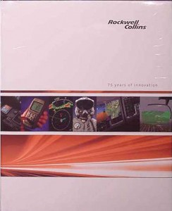 Collins Radio Books: Rockwell-Collins-75-Years-of-Innovation-HC-Book