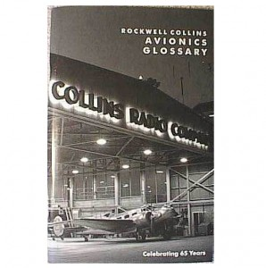Collins Radio Books: Rockwell-Collins-Avionics-Glossary-65-Years