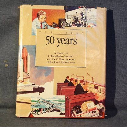 Collins-Radio-The-First-50-Years-hardcover